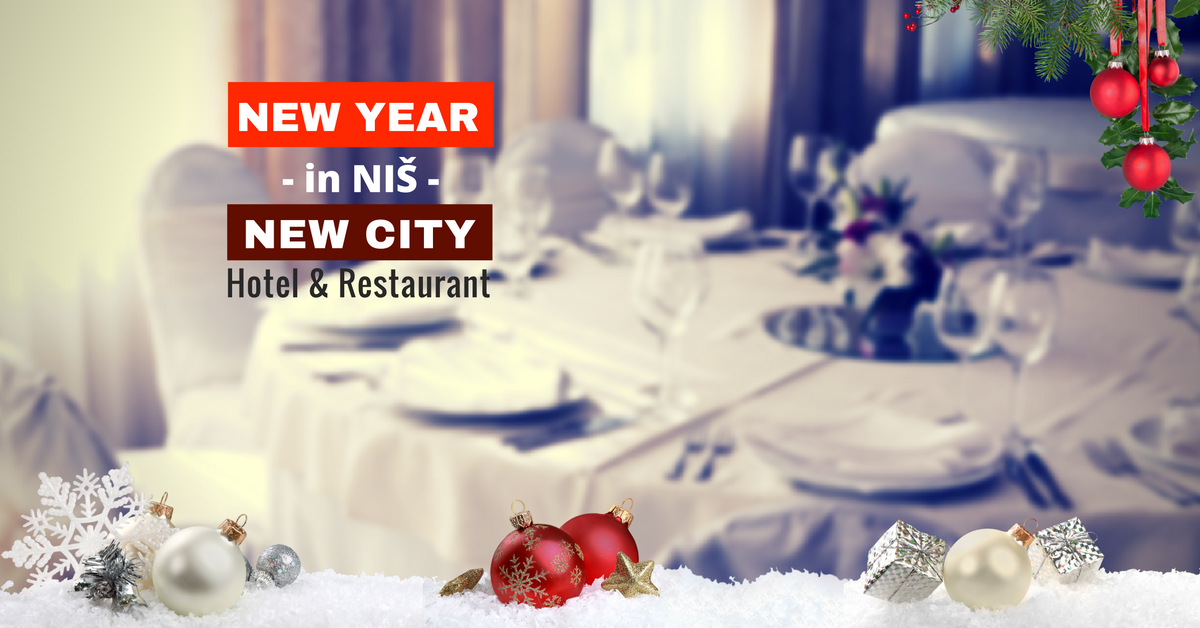New Year 2017 - New City Hotel Nis