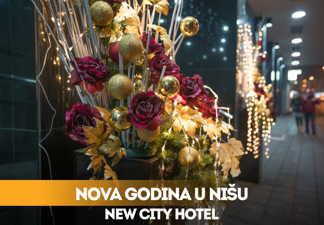 New Year 2019 - New City Hotel Nis